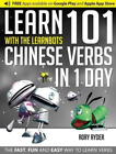 Ryder, Rory-Learn 101 Chinese Verbs In 1 Day With The Learnbots  BOOK NEU