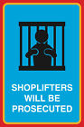 2 Pack Shoplifters Will Be Prosecuted Public Notice Retail Business Sign