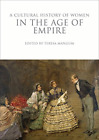 Mangum Teresa-Cultural History Of Women In The Age Of Empire BOOK NEU