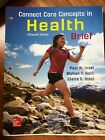 Connect Core Concepts in Health by Walton T. Roth and Paul M. Insel