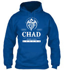 Chad An Endless Legend - Of Course I'm Awesome Gildan Hoodie Sweatshirt