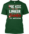Easy-care Linker - Be Nice To The Santa Is Watching Hanes Tagless Tee T-Shirt