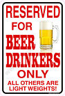 BEER DRINKERS Parking Only Aluminum Sign Car Trucks Funny