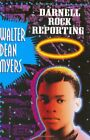 NEW - Darnell Rock Reporting by Myers, Walter Dean
