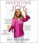 Inventing Joy: Dare to Build a Brave & Creative Life by Joy Mangano: Used