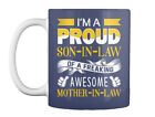 Proud Son Awesome Mother In Law - I Am Son-in-law Of A Freaking Gift Coffee Mug