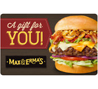 Max & Erma's Gift Card - $25 $50 $100 - Email delivery