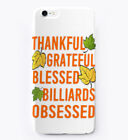 Thanksgiving Billiards Obsessed Gift Phone Case iPhone $19.99 USD on eBay