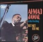 At the Pershing: But Not for Me by Ahmad Jamal Ahmad Jamal Trio: New