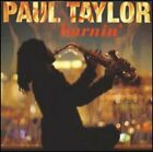 Burnin' by Paul Taylor: Used
