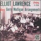 Elliot Lawrence Band Plays Gerry Mulligan Arrangements by Elliot Lawrence: New