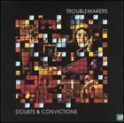 Doubts & Convictions by Troublemakers: Used