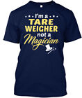Tare Weigher Not Magician Hanes Tagless Tee T-Shirt