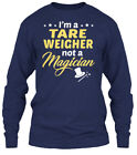 Tare Weigher Not Magician Gildan Long Sleeve Tee T-Shirt