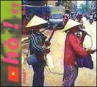 Ho! #1: Roady Music from Vietnam by Various Artists: New