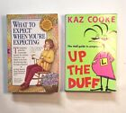 Pregnancy Books x2 Kaz Cooke Up The Duff ~ What To Expect Paperbacks Bundle