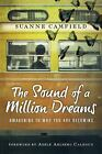 The Sound of a Million Dreams: Awakening to Who You Are Becoming, Camfield, Suan
