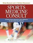 Sports Medicine Consult: A Problem-Based Approach to Sports Medicine for the