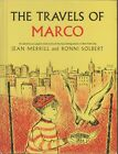 The Travels of Marco Jean Merrill Ronni Silbert good condition hardcover pigeon