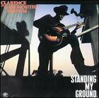 Standing My Ground by Clarence