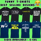 FUNNY MENS T-SHIRTS JOKE NOVELTY TEE RUDE DESIGN GIFT IDEA FOR HIM DAD S - 5XL