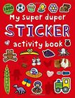 NEW - My Super Duper Sticker Activity Book: with Over 1000 Stickers