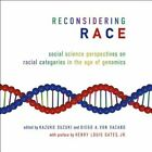 Reconsidering Race: Social Science Perspectives on Racial Categories in the Age