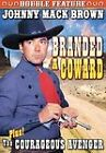 Johnny Mack Brown Double Feature: Branded A Coward/Courageous Avenger (DVD,...