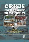 Crisis Management in Tourism by Eric Laws: Used
