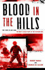 Blood in the Hills: The Story of Khe Sanh, the Most Savage Fight of the Vietnam