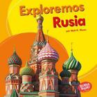 Exploremos Rusia (Let's Explore Russia) by Walt K Moon: Used