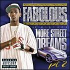 More Street Dreams, Pt. 2: The Mixtape by Fabolous: Used