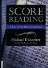 Score Reading : A Key to the Musical Experience by Michael Dickreiter 2000