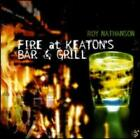 Fire at Keaton's Bar and Grill by Roy Nathanson: Used