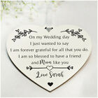 PERSONALISED Mother of the Bride Wooden Heart Plaque Keepsake Gifts - 6 Colours