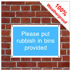 Put rubbish in bins information sign INF62 Durable and weatherproof