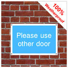 Please use other door information sign INF63 Durable and weatherproof