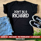 Ladies Don't Be A Richard T Shirt Funny Joke Student Party Dick Rude Gift Top