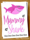 Funny Cute Mothers Day Mummy Shark Doo Doo Mum Birthday Christmas Annoying Joke