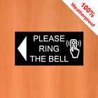 "Please ring Bell Sticker with left pointing arrow 9546 3""x6"" Doorbell sign"