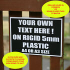Custom Made Outdoor Sign on 5mm Thick Rigid Plastic