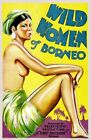 Vintage Old Movie Poster Wild Women Of Borneo 1931 Print Art Canvas A4 A3 A2 A1