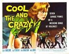 COOL AND CRAZY 02 B-MOVIE REPRODUCTION ART PRINT A4 A3 A2 A1