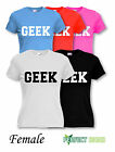 New Womans GEEK Slogan Turn Up Girls Celebrity Style Female T-SHIRT S-XL White