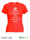 Keep calm and your choice tshirt  personalised  Female T-SHIRT S-XXL Red