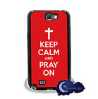 Keep Calm and Pray On, Christian Faith Case for Samsung Galaxy Note 2, Cover