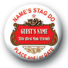Personalised Stella Style Stag Night Pin Badges - 58mm