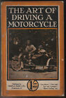 Art of Driving a Motorcycle Published by Temple Press circa 1916