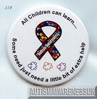 Teacher's Button Badge, All Children can learn, some need a little extra help