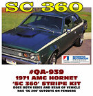 QA-939 1971 AMC - AMERICAN MOTORS - HORNET - SC 360 - SIDE and DECK STRIPE DECAL